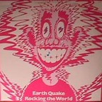 Earth Quake - Rocking The World