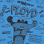 East Bay Mud - The Thing That Ate Floyd