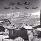 East Bay Ray - Trouble In Town