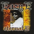 Eazy-E - Eternal E