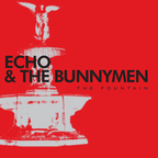 Echo And The Bunnymen - The Fountain