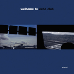 Echo Club - Welcome To Echo Club