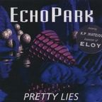 Echo Park (DE) - Pretty Lies