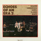 Echoes Of An Era - Echoes Of An Era 2 · The Concert