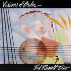 Ed Russell Trio - Visions Of Order