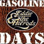 Eddie And The Hot Rods - Gasoline Days