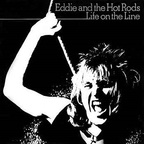 Eddie And The Hot Rods - Life On The Line
