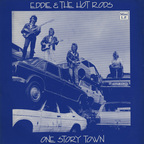Eddie And The Hot Rods - One Story Town