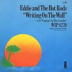 Eddie And The Hot Rods - Writing On The Wall