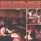 Eddie Angel - You've Got Your Orders · Volume Two
