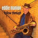Eddie Manion - Follow Through