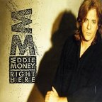 Eddie Money - Right Here