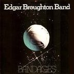 Edgar Broughton Band - Bandages