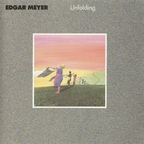 Edgar Meyer - Unfolding