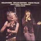 Edgar Winter's White Trash - Roadwork