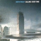 Edith Frost - Calling Over Time