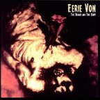 Eerie Von - The Blood And The Body