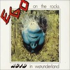 Ego On The Rocks - Acid In Wounderland