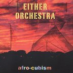 Either · Orchestra - Afro-Cubism