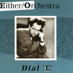 "Either · Orchestra - Dial ""E"""