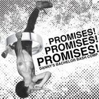 Elder Youth - Promises! Promises! Promises! · Danny's Bachelor Bash Comp