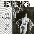 Electric Frankenstein (US) - A Sweet Sickness