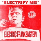 Electric Frankenstein (US) - Electrify Me!