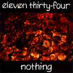 Eleven Thirty-Four - Nothing