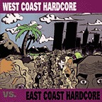 Eleven Thirty-Four - West Coast Hardcore Vs. East Coast Hardcore
