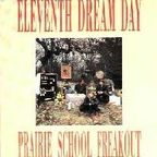 Eleventh Dream Day - Praire School Freakout