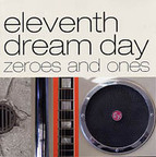 Eleventh Dream Day - Zeroes And Ones