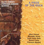 Ellen Christi Fiorenzo Sordini Quintet - A Piece Of The Rock
