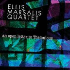 Ellis Marsalis Quartet - An Open Letter To Thelonious
