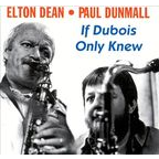 Elton Dean - If Dubois Only Knew