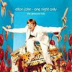 Elton John - One Night Only · The Greatest Hits