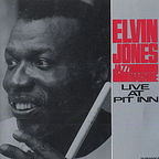 Elvin Jones Jazz Machine - Live At Pit Inn