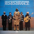 Elvin Jones Jazz Machine - Remembrance