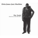 Elvin Jones Jazz Machine - The Truth · Heard Live At The Blue Note