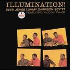 Elvin Jones/Jimmy Garrison Sextet - Illumination!