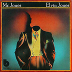 Elvin Jones - Mr. Jones