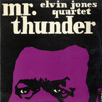 Elvin Jones Quartet - Mr. Thunder