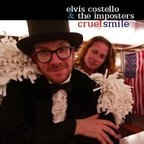 Elvis Costello And The Imposters - Cruel Smile