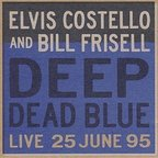 Elvis Costello - Deep Dead Blue · Live 25 June 95