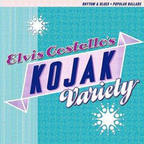 Elvis Costello - Elvis Costello's Kojak Variety