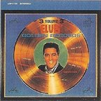 Elvis Presley - 3 Volume 3 · Golden Records