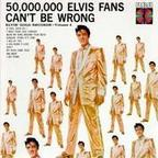 Elvis Presley - 50,000,000 Elvis Fans Can't Be Wrong · Elvis' Gold Records - Volume 2