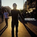 Embrace (UK) - The Good Will Out