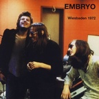 Embryo - Wiesbaden 1972