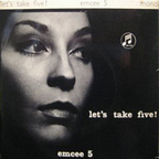 Emcee 5 - Let's Take Five!