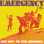 Emergency (DE) - Get Out To The Country